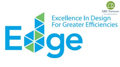 Tổng quan về hệ thống tiêu chí EDGE